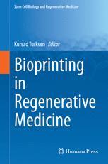 Bioprinting in Regenerative Medicine