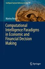 Computational Intelligence Paradigms in Economic and Financial Decision Making