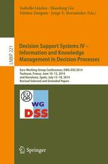 Decision Support Systems IV - Information and Knowledge Management in Decision Processes