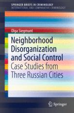 Neighborhood Disorganization and Social Control