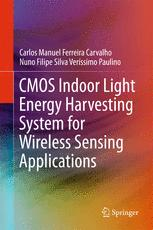 CMOS Indoor Light Energy Harvesting System for Wireless Sensing Applications