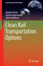 Clean Rail Transportation Options :