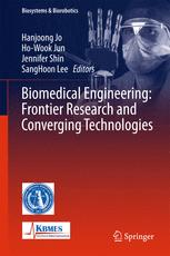 Biomedical Engineering: Frontier Research and Converging Technologies by Hanjoong Jo, Ho-Wook Jun, Jennifer Shin, and SangHoon Lee