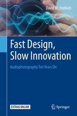 Fast Design, Slow Innovation