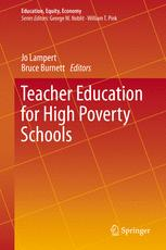 Teacher Education for High Poverty Schools