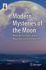 Modern Mysteries of the Moon