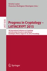 Progress in Cryptology -- LATINCRYPT 2015