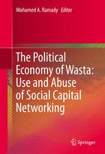 The Political Economy of Wasta: Use and Abuse of Social Capital Networking