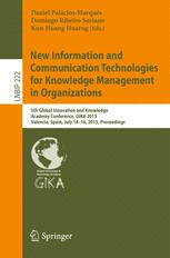New Information and Communication Technologies for Knowledge Management in Organizations