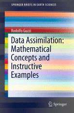 Data Assimilation: Mathematical Concepts and Instructive Examples