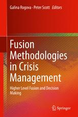 Fusion Methodologies in Crisis Management