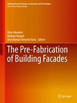 The Pre-Fabrication of Building Facades