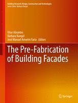 The Pre-Fabrication of Building Facades