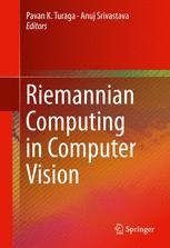 Riemannian Computing in Computer Vision