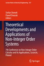Theoretical Developments and Applications of Non-Integer Order Systems
