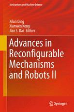 Advances in Reconfigurable Mechanisms and Robots II