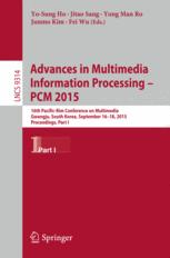 Advances in Multimedia Information Processing -- PCM 2015