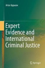 Expert Evidence and International Criminal Justice