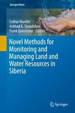 Novel Methods for Monitoring and Managing Land and Water Resources in Siberia