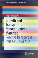 Growth and Transport in Nanostructured Materials