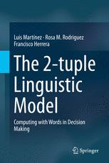 The 2-tuple Linguistic Model