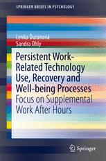Persistent Work-related Technology Use, Recovery and Well-being Processes