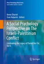 A Social Psychology Perspective on The Israeli-Palestinian Conflict