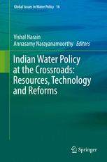 Indian Water Policy at the Crossroads: Resources, Technology and Reforms