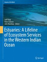 Estuaries: A Lifeline of Ecosystem Services in the Western Indian Ocean