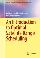 An Introduction to Optimal Satellite Range Scheduling