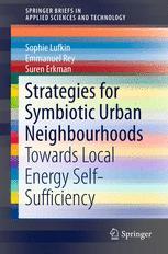 Strategies for Symbiotic Urban Neighbourhoods