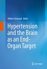 Hypertension and the Brain as an End-Organ Target