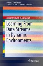 Learning from Data Streams in Dynamic Environments