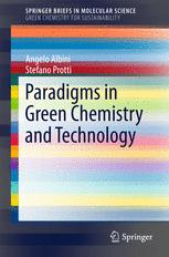 Paradigms in Green Chemistry and Technology
