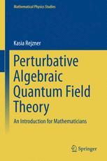 Perturbative Algebraic Quantum Field Theory