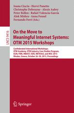 On the Move to Meaningful Internet Systems: OTM 2015 Workshops