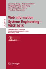 Web Information Systems Engineering – WISE 2015