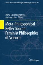 Meta-Philosophical Reflection on Feminist Philosophies of Science