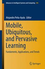 Mobile, Ubiquitous, and Pervasive Learning