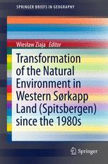 Transformation of the natural environment in Western Sørkapp Land (Spitsbergen) since the 1980s