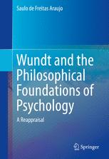 Wundt and the Philosophical Foundations of Psychology