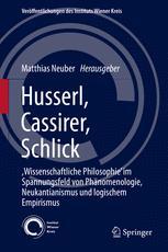Husserl, Cassirer, Schlick