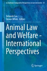 Animal Law and Welfare - International Perspectives