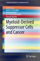 Myeloid-Derived Suppressor Cells and Cancer