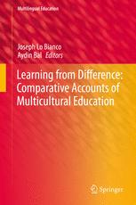 Learning from Difference: Comparative Accounts of Multicultural Education