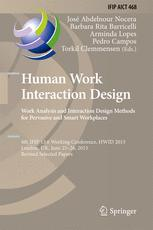 Human Work Interaction Design. Work Analysis and Interaction Design Methods for Pervasive and Smart Workplaces