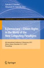 E-Democracy – Citizen Rights in the World of the New Computing Paradigms