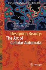 Designing Beauty: The Art of Cellular Automata