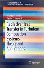 Radiative Heat Transfer in Turbulent Combustion Systems