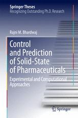 Control and Prediction of Solid-State of Pharmaceuticals